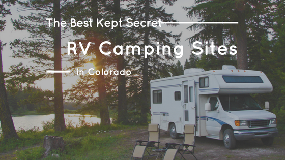 the best kept secret rv camping sites in colorado