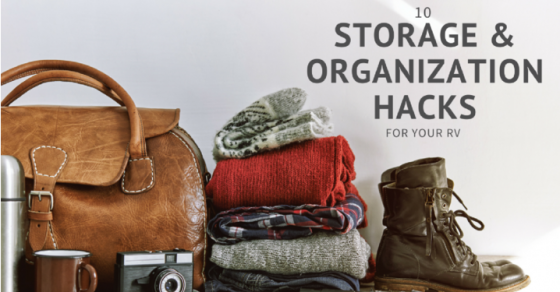 10 storage and organization hacks for your RV